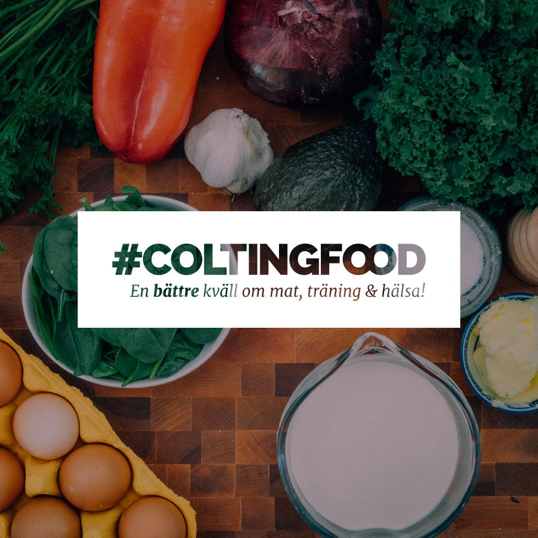 #Coltingfood - En bättre kväll om mat, träning och hälsa!